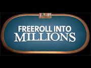 Freeroll into Millions