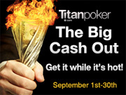 Titan Poker's Big Cash Out
